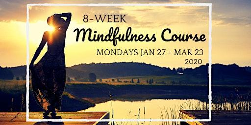 8 -Week Mindfulness Course
