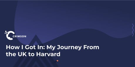 How I Got In: My Journey from the UK to Harvard tickets