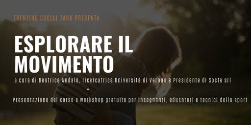 ESPLORARE IL MOVIMENTO - workshop per educatori e tecnici dello sport
