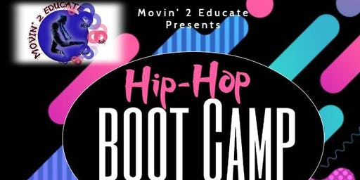 "Movin'2Educate Presents: Move With Nek ""Hip-Hop BootCamp"""