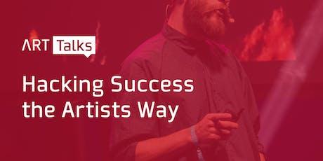 Art Talks - Hacking Success The Artists Way tickets