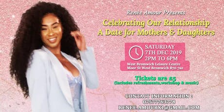 Celebrating our Relationship-A Date for Mothers & Daughters tickets