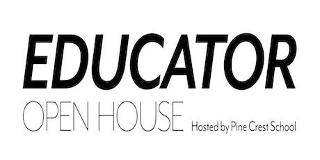 Educator Open House tickets
