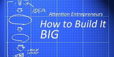 How to Build It Big