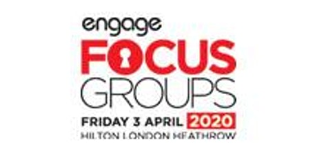 2020 Engage Focus Groups tickets