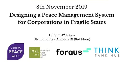 Designing a Peace Management System for Corporations in Fragile States