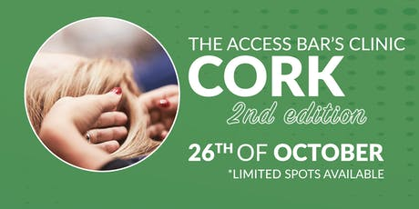 The Access Bars®'s Clinic - Cork (2nd Edition) tickets