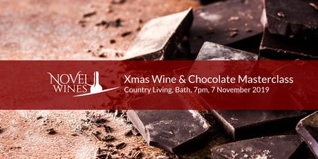 Christmas Wine & Chocolate Masterclass, Country Living Hotel, Bath tickets