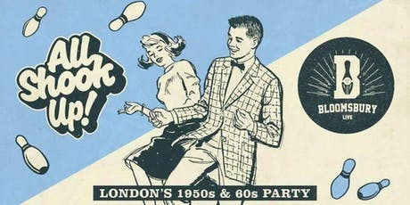 All Shook Up! London's 1950s & 60s Rock n Roll and Soul Party! tickets