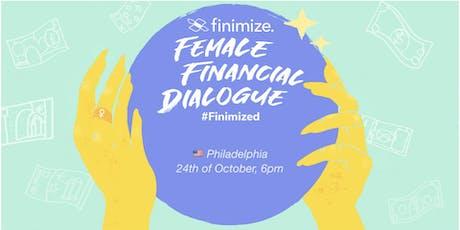 Female Financial Dialogue #Finimized, Philadelphia tickets