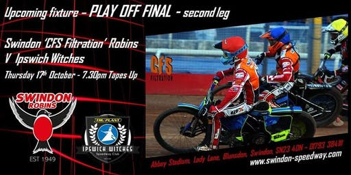 Swindon Robins V Ipswich Witches - PLAYOFF FINAL 2ND LEG