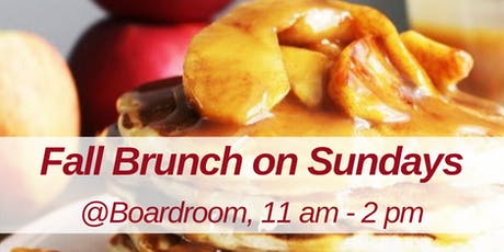 Fall Brunch @Boardroom tickets