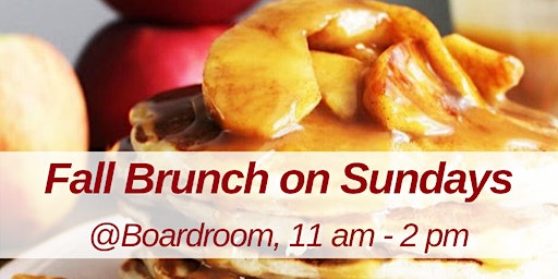 Fall Brunch @Boardroom