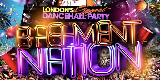 BASHMENT NATION - Shoreditch Bashment Party