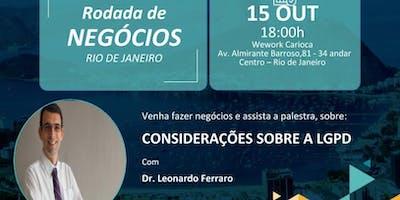 Rodada de Negócios + Palestra: Considerações sobre LGPD, Proteção de dados.