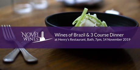 Wines of Brazil & 3 Course Dinner at Henry's Restaurant, Bath tickets