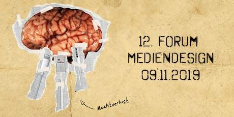 """12. Forum Mediendesign: """"Kreativität.Macht.Realität"""" Tickets"""