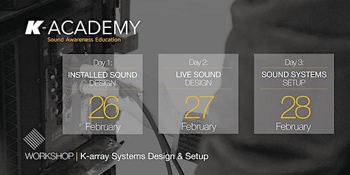 K-array Systems Design & Setup