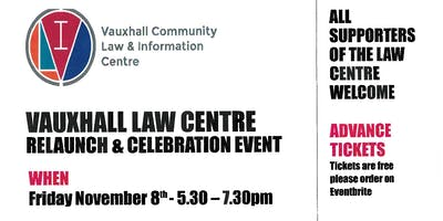 Vauxhall Law Centre Relaunch & Celebration Event