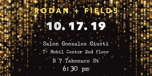 Rodan + Fields October 17th Event