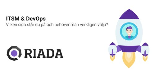 Riada Göteborg Frukostseminarium 7/11 ITSM/DevOps