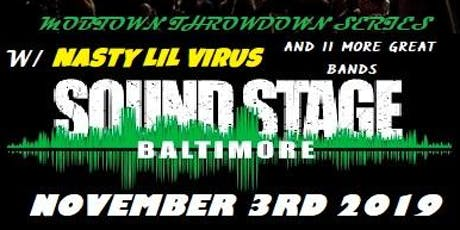 "Nasty Lil Virus Appearing @ ""MOBTOWN THROWDOWN"" Baltimore Soundstage tickets"