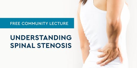 Understanding Spinal Stenosis tickets