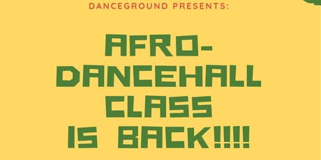 DanceGround Presents: Afro-Dancehall Dance Class!  tickets