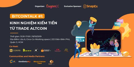 "Bitcointalk #1: ""Kinh nghiệm kiếm tiền từ trade Altcoin""  tickets"