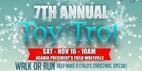 7th Annual  5k Toy Trot - Wolfville NS tickets