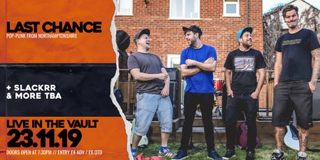 Last Chance // The Vault // 23.11.2019 tickets