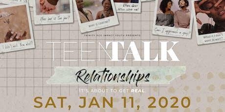 TEEN TALK | Relationships tickets