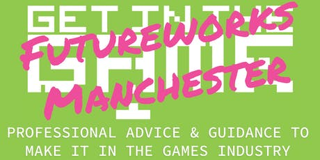 Get In The Game Careers Talks; Futureworks tickets