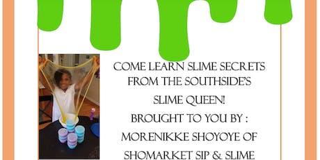 SHOMARKET SIP & SLIME - SWEET & SPOOKY SLIME TIME tickets