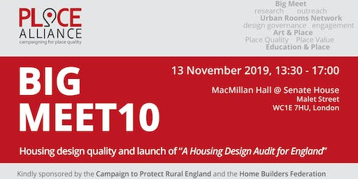 "BIG MEET 10 - Housing design quality + launch of ""A Housing Design Audit for England"""