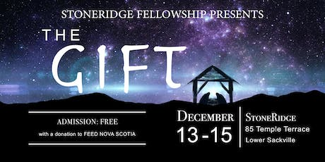 The Gift - Christmas Production 2019 tickets