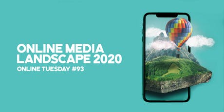 """Online Tuesday #93: """" Online Marketing Landscape 2020 (and beyond)"""" tickets"""