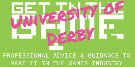 Get in the Game Careers Talks; University of Derby  tickets