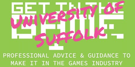 Get in the Game Careers Talks; University of Suffolk tickets