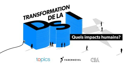 La DSI se transforme.  Quels impacts humains ? billets