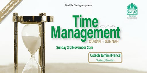 Time Management according to the Qur'an and Sunnah