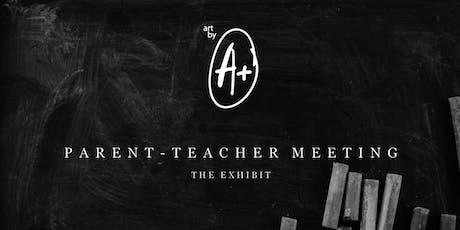 Parent-Teacher Meeting | Exhibit & Charity Fundraiser tickets
