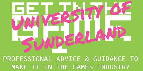 Get in the Game Careers Talks; University of Sunderland  tickets