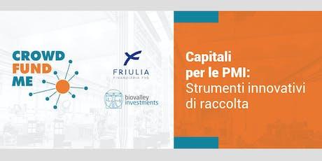 Capitali per le PMI: Strumenti innovativi di raccolta - Udine biglietti