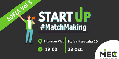 MEC's MatchMaking for Start-ups Vol.3 Sofia edition