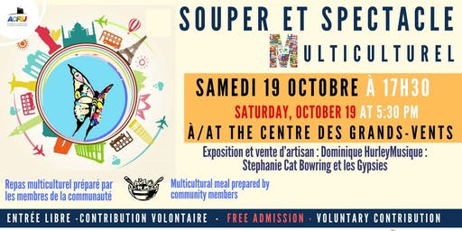 Souper et  spectacle multiculturel / Dinner and multicultural show