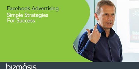 Facebook Advertising. Strategies For Success tickets