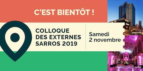 Colloque des externes SARROS 2019 billets