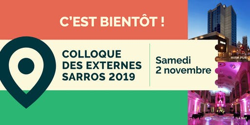 Colloque des externes SARROS 2019