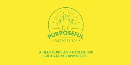 Purposeful Participation: The Future of Cultural Heritage - Report Launch tickets